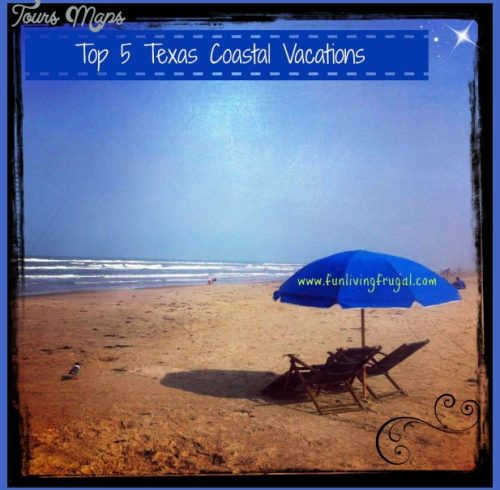 Fun ~ Living ~ Frugal !: Top 5 Texas Coastal Vacations!