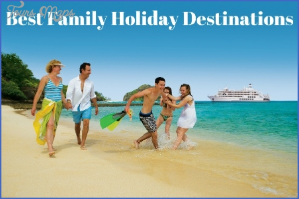 family destination Best Travel Destinations With Family
