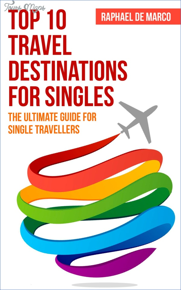 top 10 travel destinations for singles the ultimate guide for single travelers single travel single travelers travel for 17250221 100 Best Travel Destinations