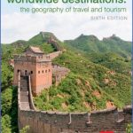 worldwide destinations and companion book of cases set worldwide destinations the geography of travel and tourism volume 1 3313875 150x150 100 Best Travel Destinations
