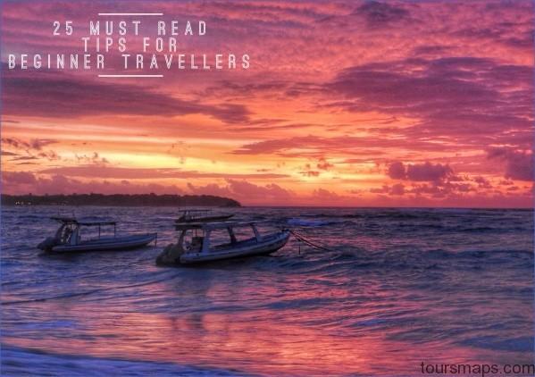 25 must read tips for beginner travellers Beginner Travel Tips
