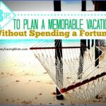5 stepto planning a memorable vacation 13 150x150 5 Stepto Planning a Memorable Vacation