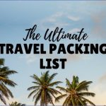 the ultimate travel packing checklist 11 150x150 The Ultimate Travel Packing Checklist