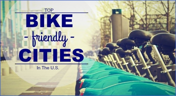 top bicycle friendly cities usa 12 Top Bicycle Friendly Cities USA