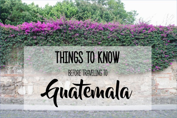 travel advice and advisories for guatemala 12 Travel Advice And Advisories For Guatemala